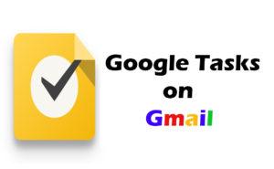 Google Tasks on Gmail - Google Tasks Now on Gmail | Google Tasks Manager