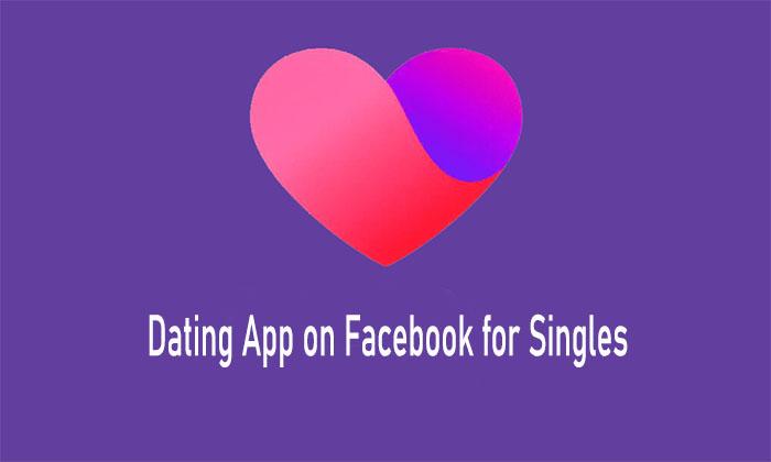 Dating App on Facebook for Singles - Facebook Dating App   Dating in Facebook Free