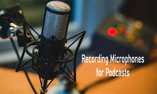 Recording Microphones for Podcasts: Best Podcasting Mics to Buy in 2021