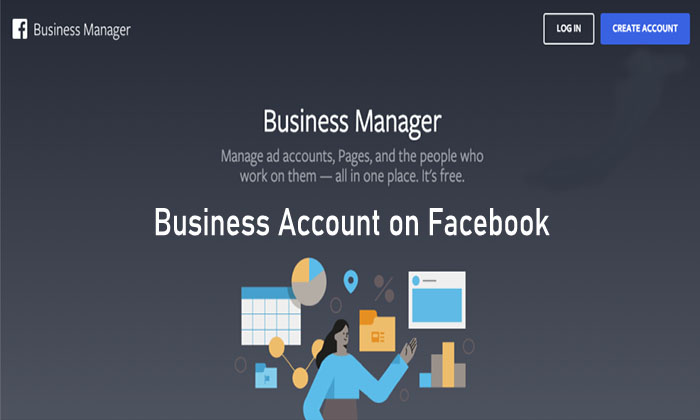 Business Account on Facebook - Facebook Business Account | Create Facebook Business Page